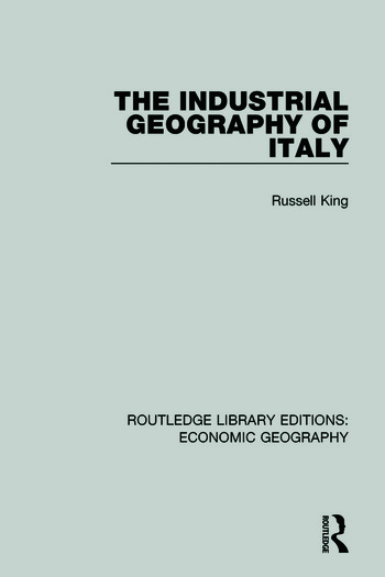 An Industrial Geography of Italy book cover