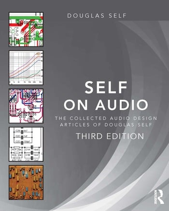 Self on Audio The Collected Audio Design Articles of Douglas Self book cover