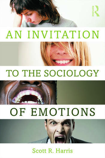 An Invitation to the Sociology of Emotions book cover