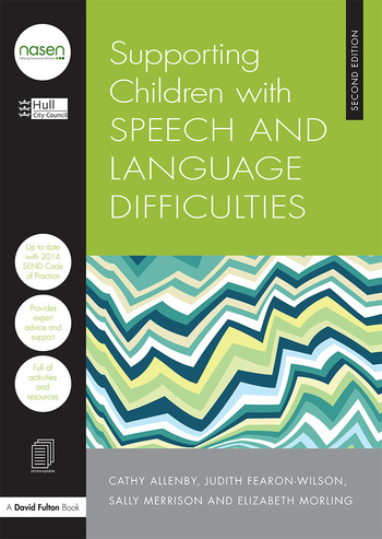 Supporting Children with Speech and Language Difficulties book cover