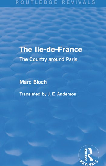 The Ile-de-France (Routledge Revivals) The Country around Paris book cover