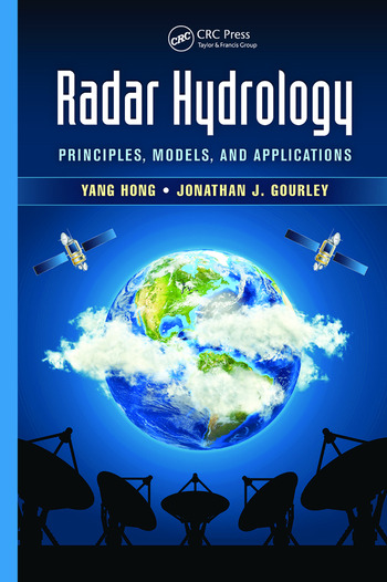 Radar Hydrology Principles, Models, and Applications book cover