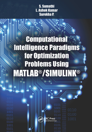 Computational Intelligence Paradigms for Optimization Problems Using MATLAB®/SIMULINK® book cover