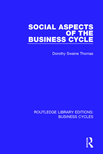 Social Aspects of the Business Cycle (RLE: Business Cycles) book cover
