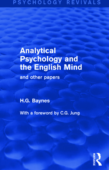 Analytical Psychology and the English Mind And Other Papers book cover