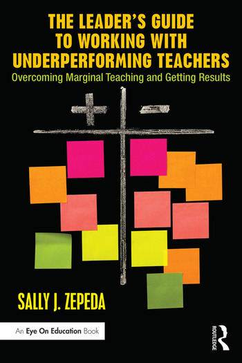The Leader's Guide to Working with Underperforming Teachers Overcoming Marginal Teaching and Getting Results book cover
