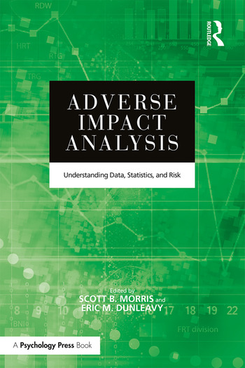 Adverse Impact Analysis Understanding Data, Statistics, and Risk book cover