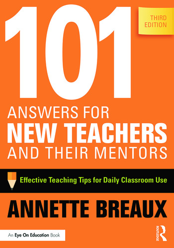 101 Answers for New Teachers and Their Mentors Effective Teaching Tips for Daily Classroom Use book cover