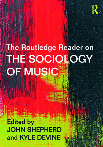 The Routledge Reader on the Sociology of Music book cover