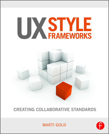 UX Style Frameworks Creating Collaborative Standards book cover