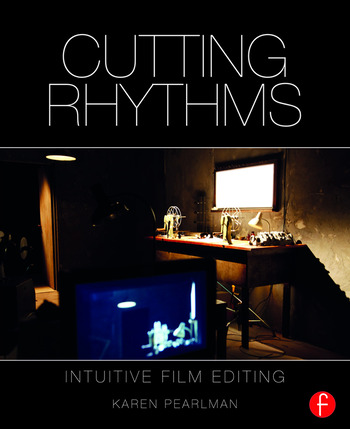 Cutting Rhythms Intuitive Film Editing book cover
