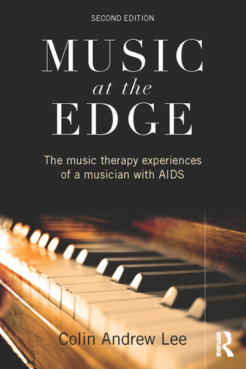 Music at the Edge The Music Therapy Experiences of a Musician with AIDS book cover