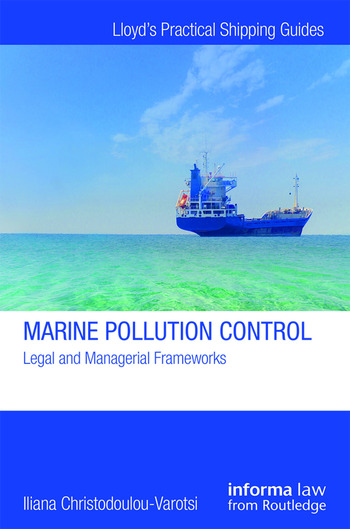 Marine Pollution Control Legal and Managerial Frameworks book cover