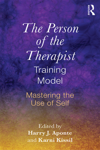 The Person of the Therapist Training Model Mastering the Use of Self book cover