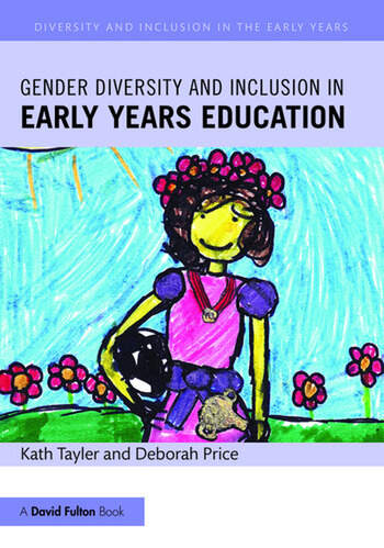 Gender Diversity and Inclusion in Early Years Education book cover