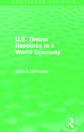 U.S. Timber Resource in a World Economy (Routledge Revivals) book cover