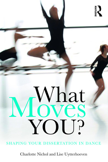 What Moves You? Shaping your dissertation in dance book cover