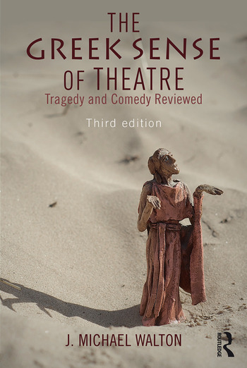The Greek Sense of Theatre Tragedy and Comedy book cover