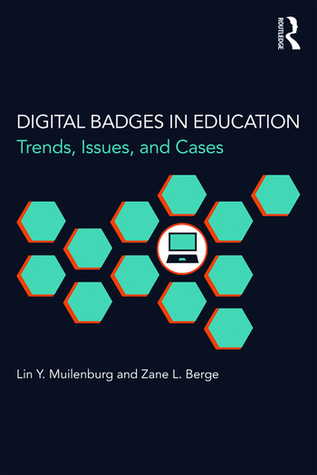 Digital Badges in Education Trends, Issues, and Cases book cover
