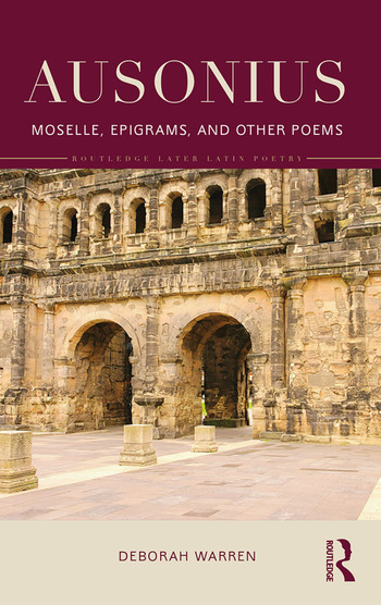 Ausonius Moselle, Epigrams, and Other Poems book cover