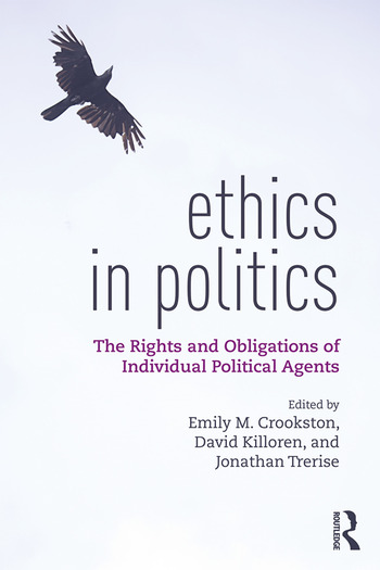 Ethics in Politics The Rights and Obligations of Individual Political Agents book cover