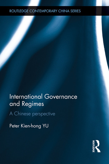 International Governance and Regimes A Chinese Perspective book cover