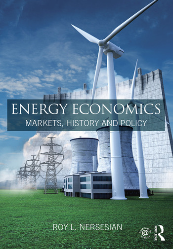 Energy Economics Markets, History and Policy book cover