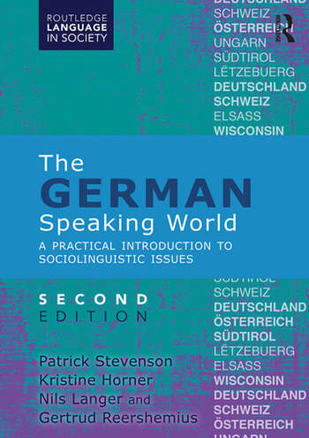 The German-Speaking World A Practical Introduction to Sociolinguistic Issues book cover