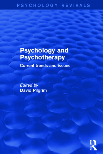 Psychology and Psychotherapy Current Trends and Issues book cover