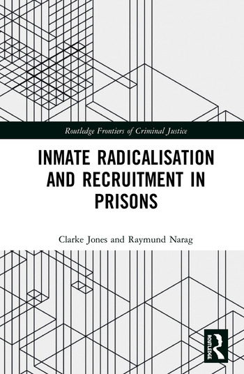 Inmate Radicalisation and Recruitment in Prisons book cover