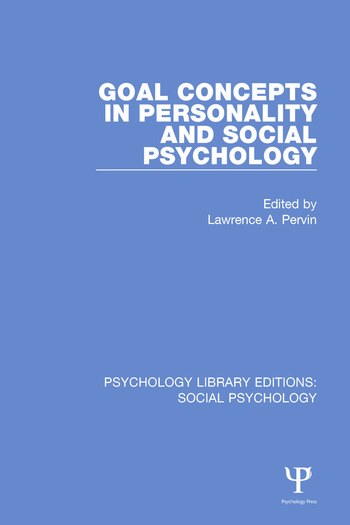 Goal Concepts in Personality and Social Psychology book cover