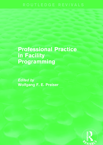 Professional Practice in Facility Programming (Routledge Revivals) book cover