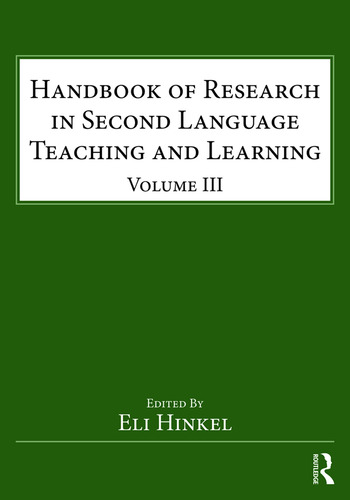 Handbook of Research in Second Language Teaching and Learning Volume III book cover