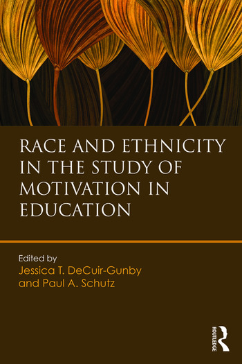 Race and Ethnicity in the Study of Motivation in Education book cover