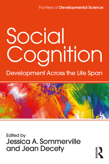 Social Cognition Development Across the Life Span book cover