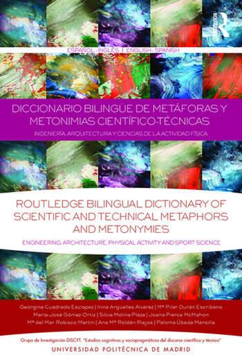 Diccionario Bilingüe de Metáforas y Metonimias Científico-Técnicas Ingeniería, Arquitectura y Ciencias de la Actividad Física book cover