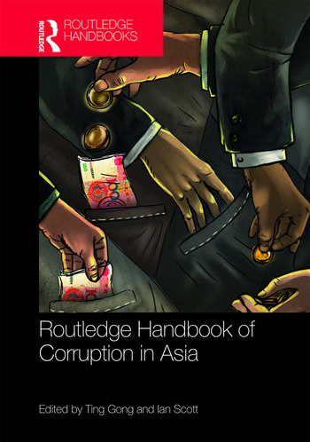 Routledge Handbook of Corruption in Asia book cover