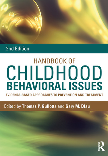 Handbook of Childhood Behavioral Issues Evidence-Based Approaches to Prevention and Treatment book cover