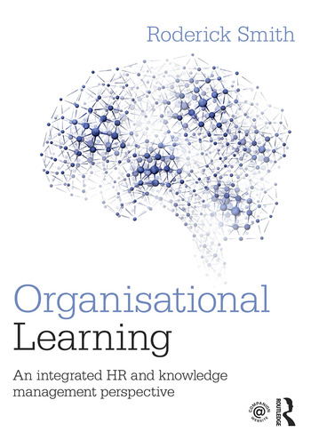 Organisational Learning An integrated HR and knowledge management perspective book cover