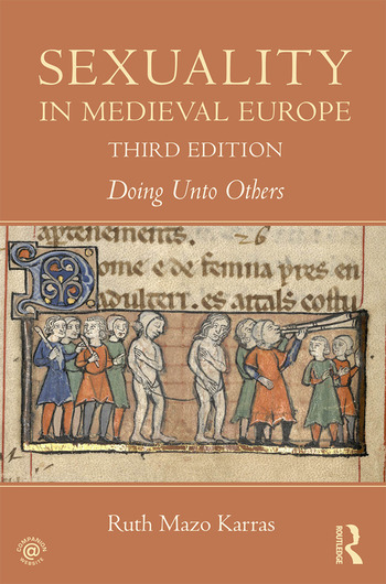 Sexuality in Medieval Europe Doing Unto Others book cover