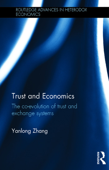 Trust and Economics The Co-evolution of Trust and Exchange Systems book cover