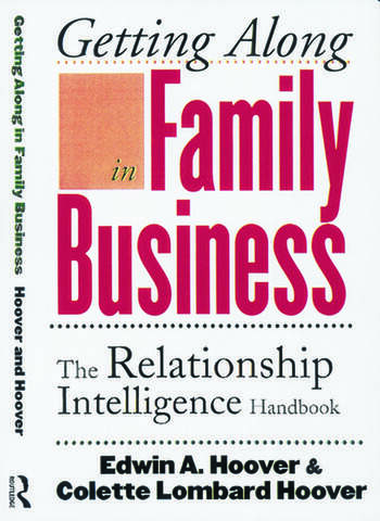 Getting Along in Family Business The Relationship Intelligence Handbook book cover