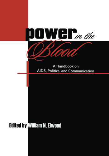 Power in the Blood A Handbook on Aids, Politics, and Communication book cover