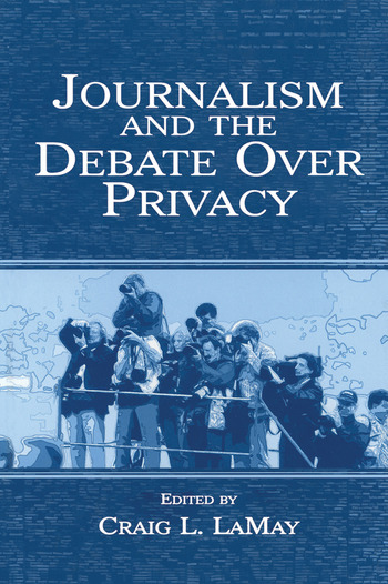 Journalism and the Debate Over Privacy book cover