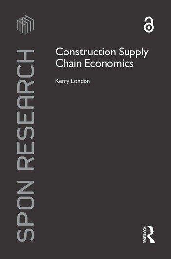 Construction Supply Chain Economics book cover