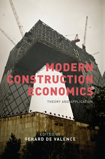 Modern Construction Economics Theory and Application book cover
