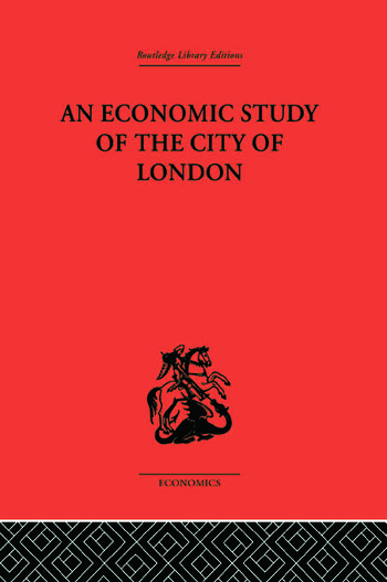 An Economic Study of the City of London book cover