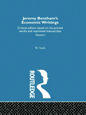 Jeremy Bentham's Economic Writings Volume One book cover