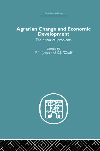 Agrarian Change and Economic Development The Historical Problems book cover