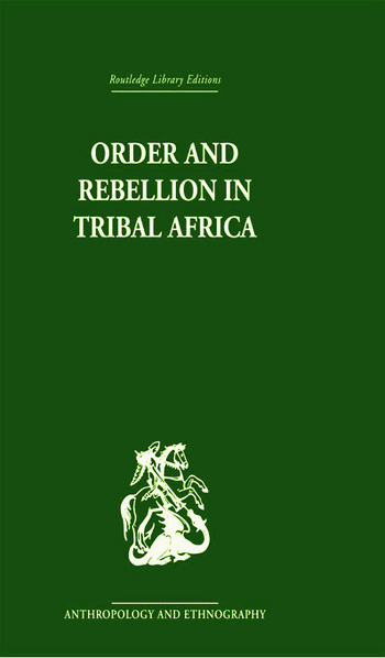 Order and Rebellion in Tribal Africa book cover